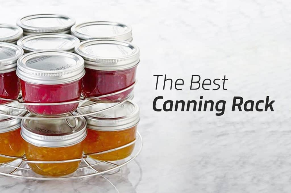The Best Canning Rack to Buy