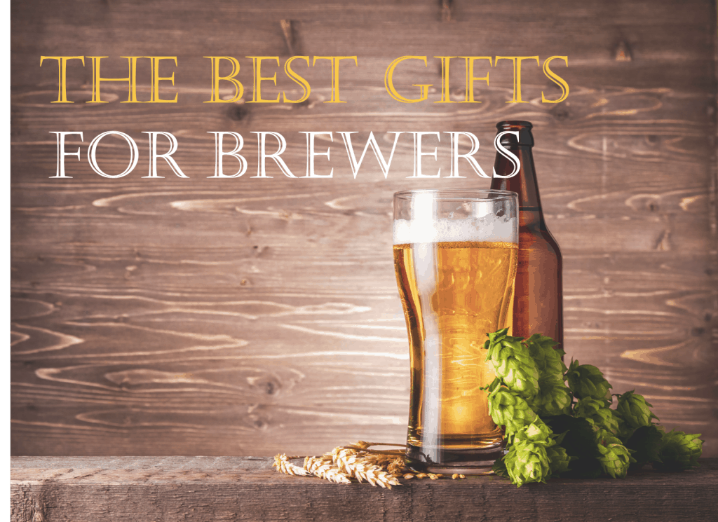 The Best Gifts for Beer Brewers